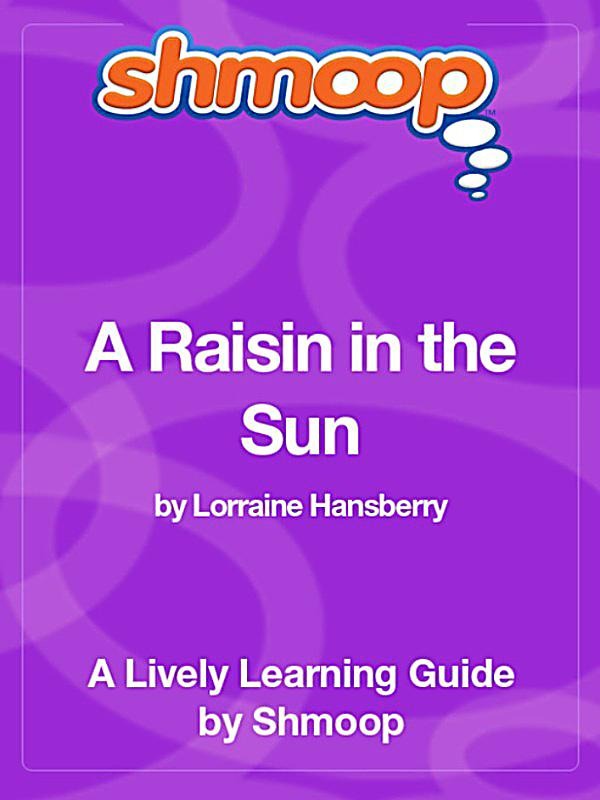 raisin in the sun character analysis essay