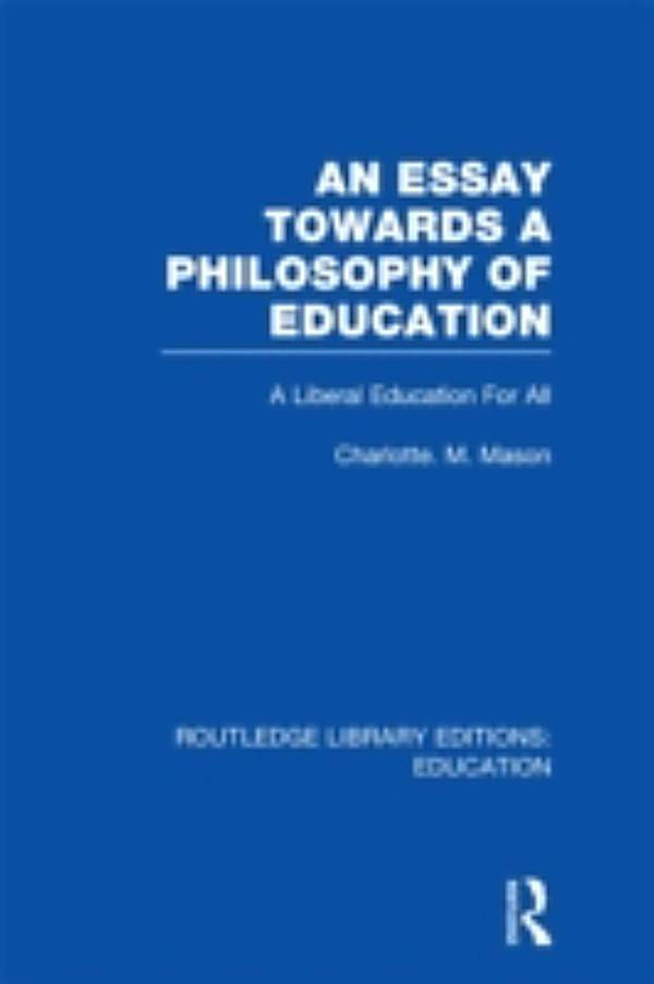 essays philosophy education Essay on philosophy of education - papers and essays at most attractive prices making a custom research paper means go through lots of stages instead of spending.