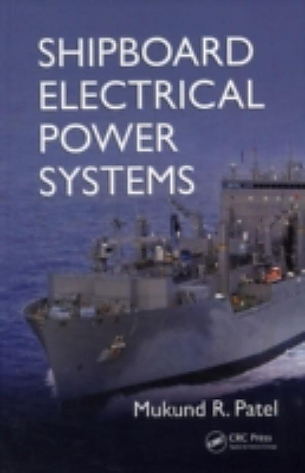 Shipboard Electrical Power Systems. eBook / PDF).
