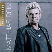 All The Best, Matthias Reim, Schlager: A-Z