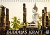 Buddhas Kraft (Tischkalender 2015 DIN A5 quer)