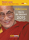 Dalai Lama - Worte der Weisheit 2015 Abreißkalender