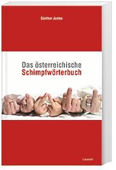 Das österreichische Schimpfwörterbuch, Günther Jontes, Sprachen