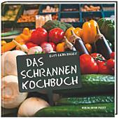 Das Schrannen-Kochbuch, Elfi Geiblinger, Kochbücher