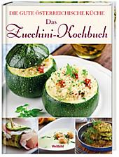 Das Zucchini-Kochbuch