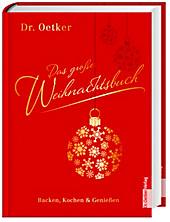 Dr. Oetker Das große Weihnachtsbuch