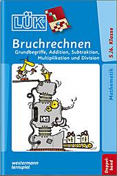 LÜK, Übungshefte: Bruchrechnen, 5./6. Klasse, Lernhilfen & Lektüren