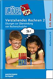 LÜK, Übungshefte: . Verstehendes Rechnen, Sabine Graebner-Schalinski, Lernhilfen & Lektüren