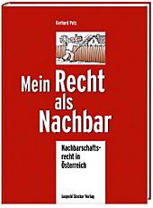 Mein Recht als Nachbar, Gerhard Putz, Recht im Alltag