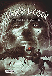 Percy Jackson - Die letzte Göttin, Rick Riordan, Jugendbuch ab 12