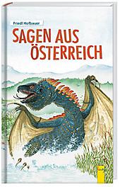 Sagen aus Österreich, Friedl Hofbauer, Jugendbuch ab 10