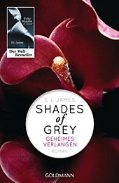 Shades of Grey - Geheimes Verlangen - Band 1