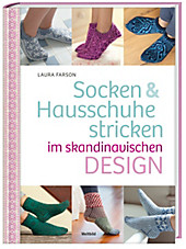 Socken & Hausschuhe stricken im skandinavischen Design